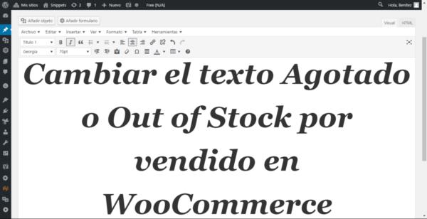 Cambiar el texto Agotado en WooCommerce